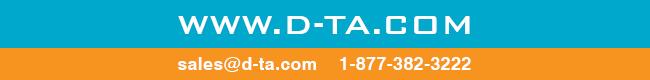 D-TA footer    www.D-TA.COM    sales@d-ta.com    1-877-382-3222