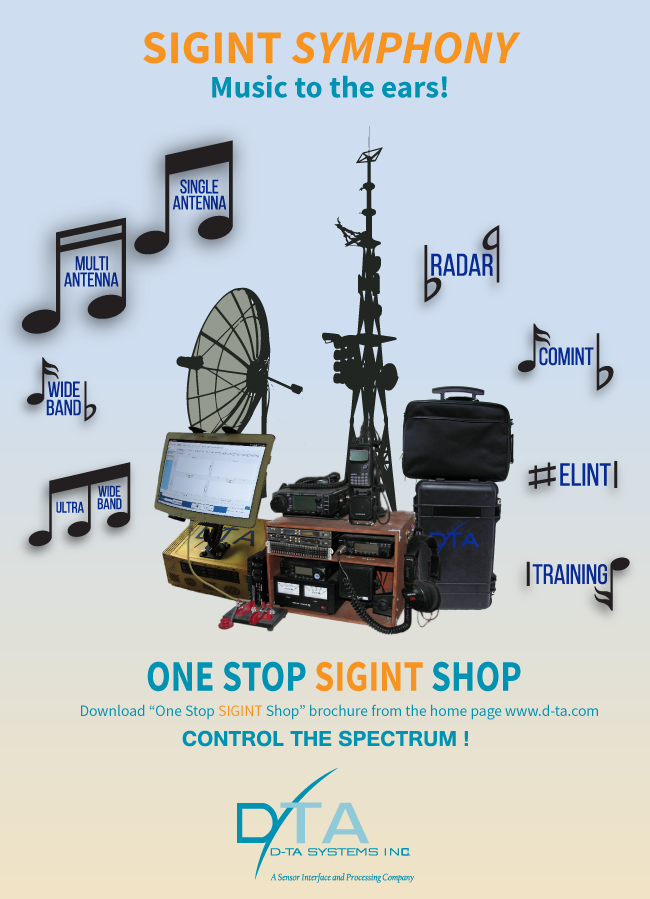 "SIGINT SYMPHONY Music to the ears! ONE STOP SIGINT SHOP Download ""One Stop SIGINT Shop"" brochure from the home page www.d-ta.com<br> CONTROL THE SPECTRUM."